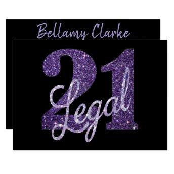 21 and Legal | Purple Glitter Chic 21st Birthday Invitation