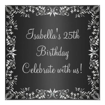 25th Birthday Black & Silver Floral Metal Invitation