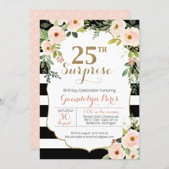 25th Surprise Black White Stripe Floral Birthday Invitation