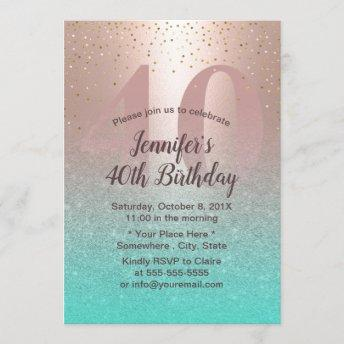 40th Birthday Modern Blush Rose Gold Aqua Teal Invitation