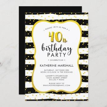 40th Birthday Striped Gold and Black Invitation