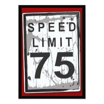 75th Birthday Party Grungy Speed Limit Sign