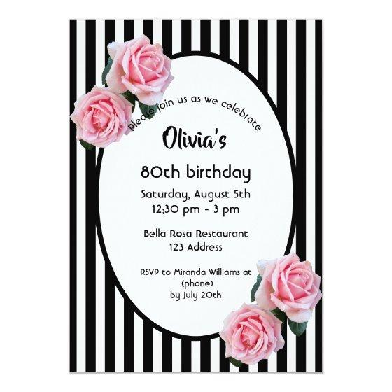 201 80th Birthday Party Pink Roses Black White Stripes Invitation