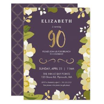90th Birthday , Customize Floral w/ Gold