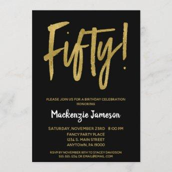 Black Gold Script 50th Birthday Party Invitation