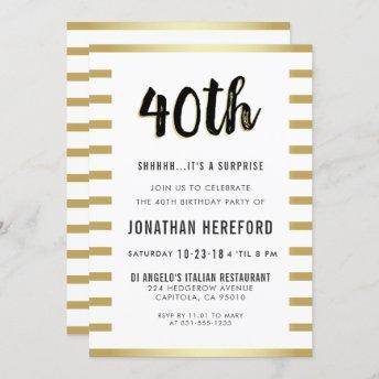 Black, White & Gold Surprise 40th Birthday Party Invitation