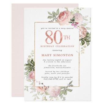 Blush Pink Gold Floral 80th Birthday Party Invitation