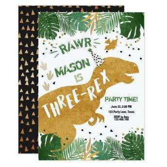 Dinosaur Three-Rex T-Rex RAWR Gold Boy Birthday Invitation