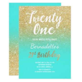 Faux gold glitter ombre aqua 21st Birthday Invitation