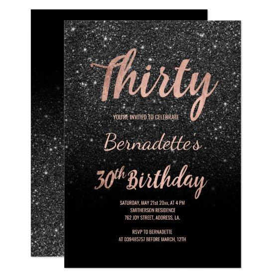 Faux rose gold black glitter 30th Birthday Invitation