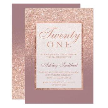 Faux rose gold glitter dusty rose 21st birtday invitation