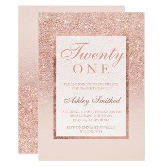 Faux rose gold glitter elegant chic 21st birtday invitation