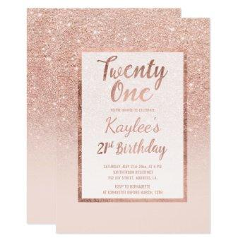 Faux rose gold glitter elegant chic 21st Birthday Invitation