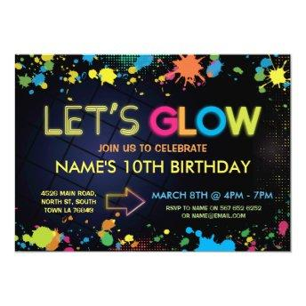 Let's Glow Birthday Party Invite Neon Kids Party