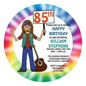Old Hippie Hippy Tie Dye 85th Birthday Party Invitation