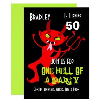 One Hell Of A Party Celebration Personalized Invitation