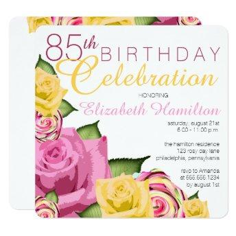 Pink | Yellow Floral 85th Birthday Celebration Invitation
