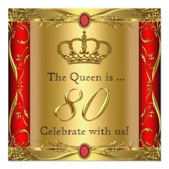 Queen or King Regal Red Gold 80th Birthday Party