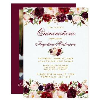 Quinceanera Burgundy Floral Gold Photo Invitation