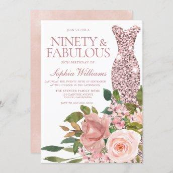 Rose Gold Dress & Blush Pink Flowers 90th Birthday Invitation