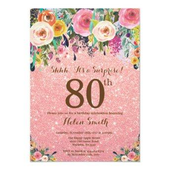 Rose Gold Glitter Floral Surprise 80th Birthday Invitation