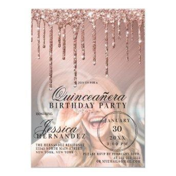 Rose Gold Metallic Glitter Drips Photo Quinceañera Invitation