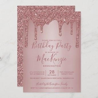 Rose Gold Sparkle Glitter Drips Any Year Birthday Invitation