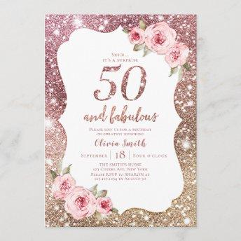 Sparkle rose gold glitter and floral 50th birthday invitation