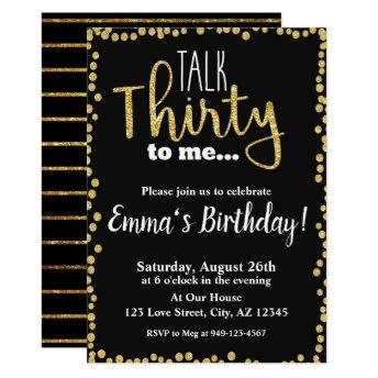 Talk Thirty to me black gold glitter 30th Birthday Invitation
