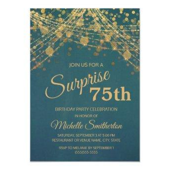Teal Gold String Lights Surprise 75th Birthday Invitation