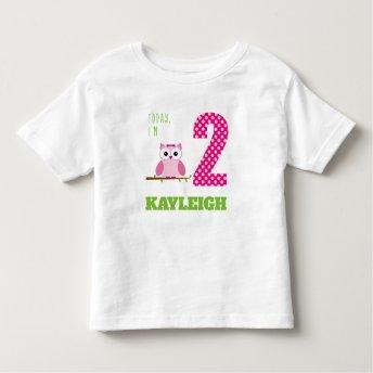 Today I'm 2 Pink Girl Owl Birthday Toddler T-shirt