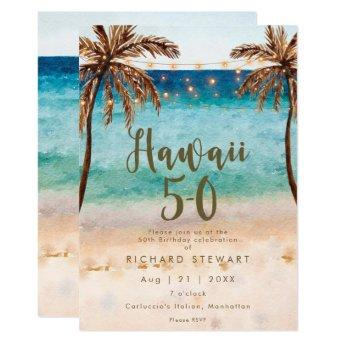 tropical beach hawaii 5 0 50th birthday party invitation