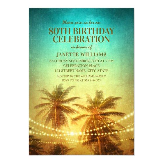 205 Tropical Beach Themed 80th Birthday Party Hawaiian Invitation