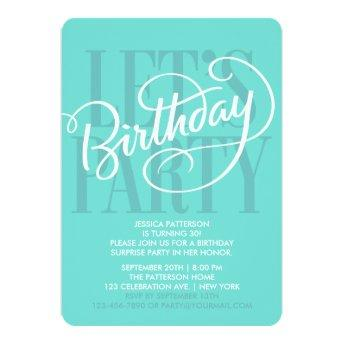 TURQUOISE LET'S BIRTHDAY PARTY
