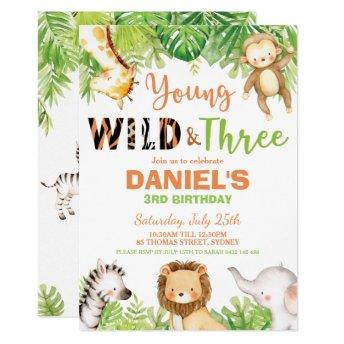 Young Wild and Three 3rd Birthday Jungle Animals Invitation