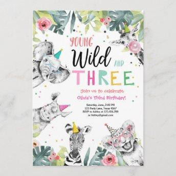 Young Wild and Three Birthday Safari Girl Animals Invitation